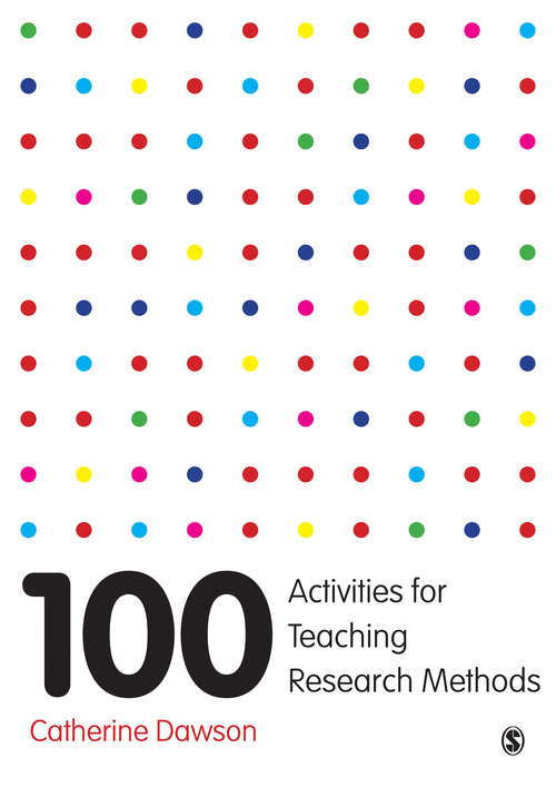 100 Activities for Teaching Research Methods (PDF)   UK education collection