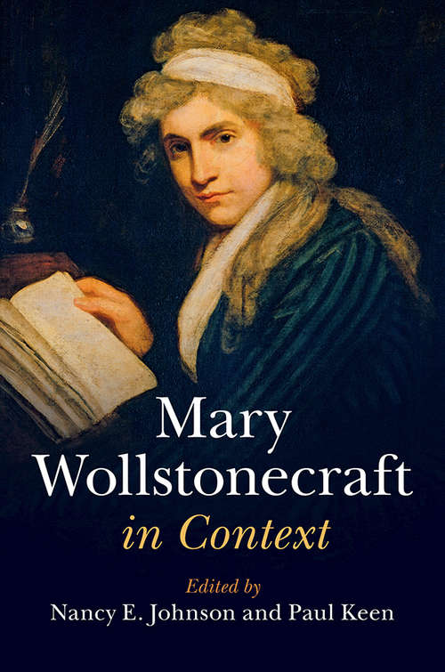 Mary Wollstonecraft in Context (Literature in Context)