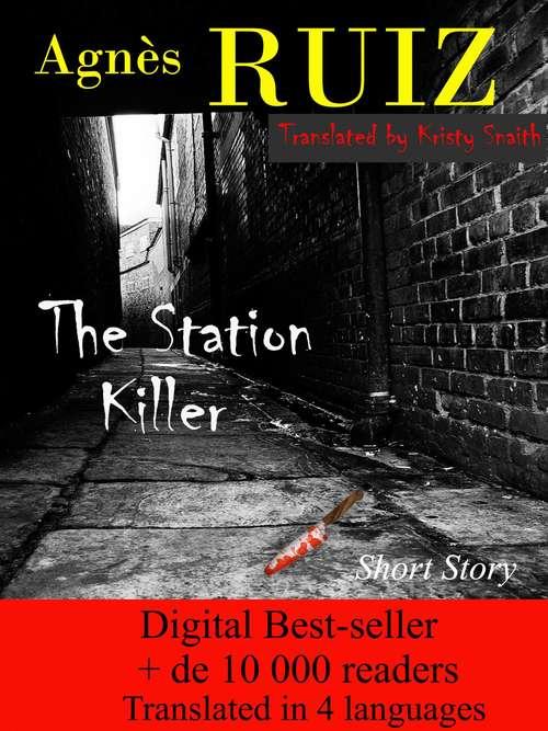 The Station Killer