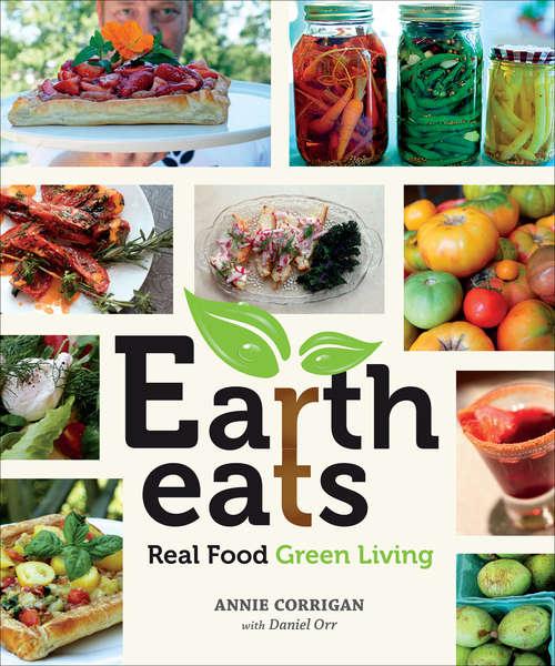 Earth Eats: Real Food Green Living (Encounters)