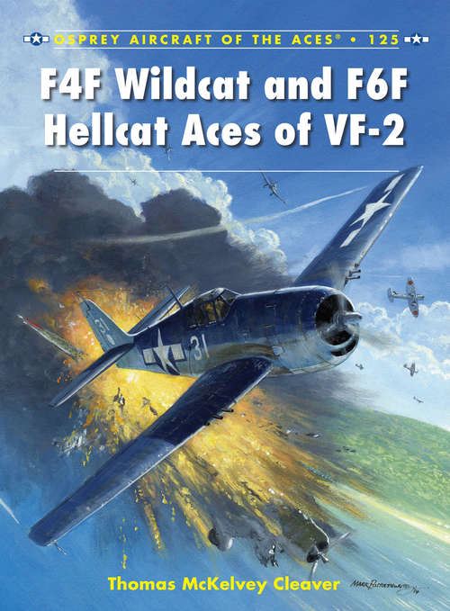 F4F Wildcat and F6F Hellcat Aces of VF-2