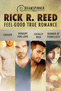 Feel-Good True Romance (Dreamspinner Press Bundles #42)
