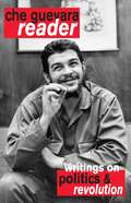 The Che Guevara Reader (Second, Expanded Edition)