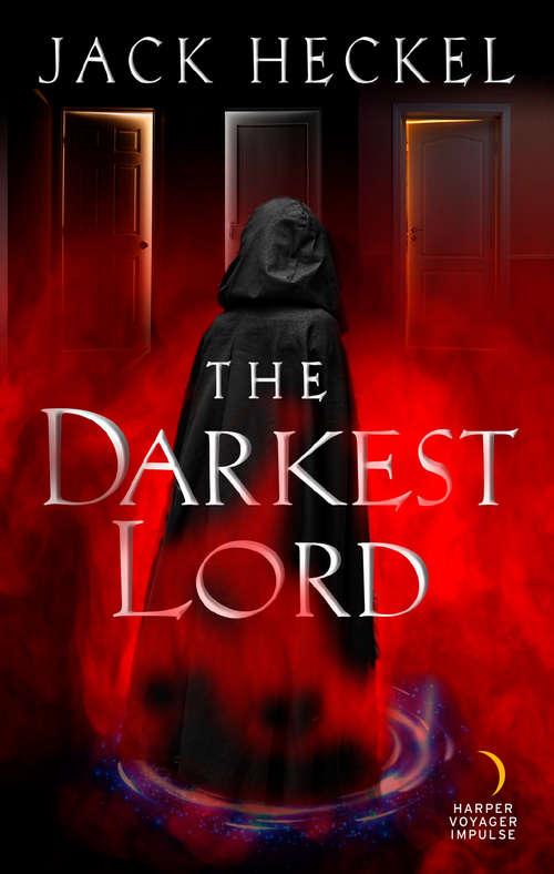 The Darkest Lord (The Mysterium Series #3)
