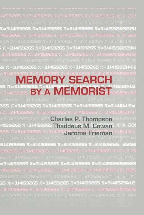 Memory Search By A Memorist