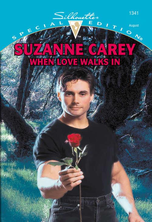 When Love Walks In