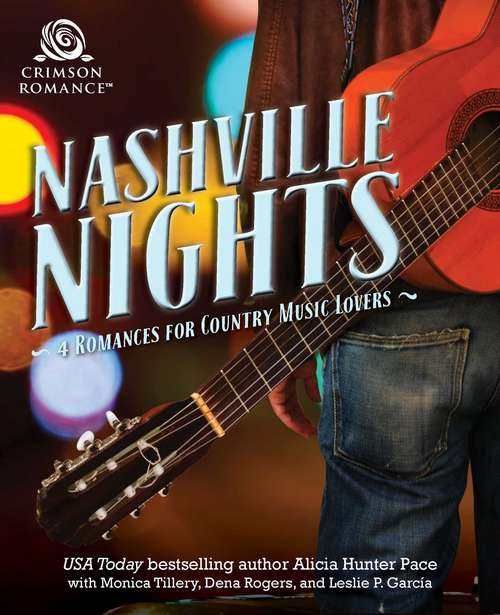 Nashville Nights: 4 Romances for Country Music Lovers