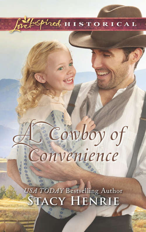 A Cowboy of Convenience: Romancing The Runaway Bride A Cowboy Of Convenience Orphan Train Sweetheart Handpicked Family