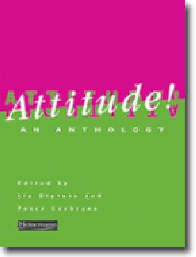 Attitude!: an anthology