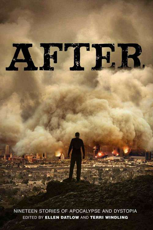 After: Nineteen Stories of Apocalypse and Dystopia
