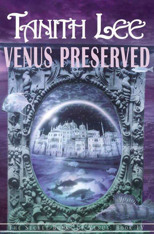 Venus Preserved: The Secret Books of Venus