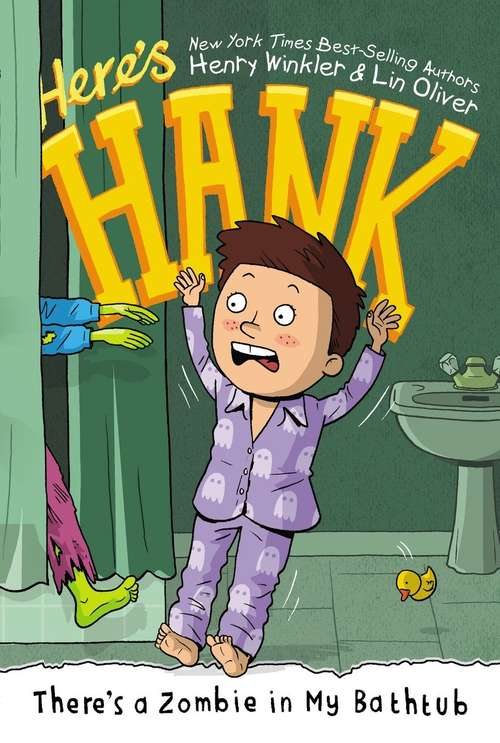 There's a Zombie in My Bathtub (Here's Hank #5)