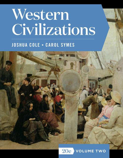 Western Civilizations (Full Twentieth Edition)  (Vol. Volume Two)