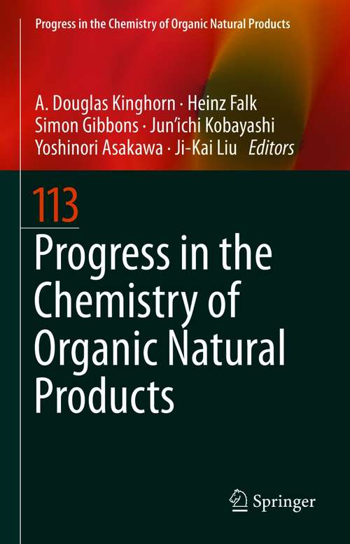 Progress in the Chemistry of Organic Natural Products 113 (Progress in the Chemistry of Organic Natural Products #113)