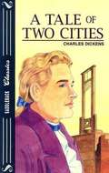 A Tale of Two Cities (Adapted Version)