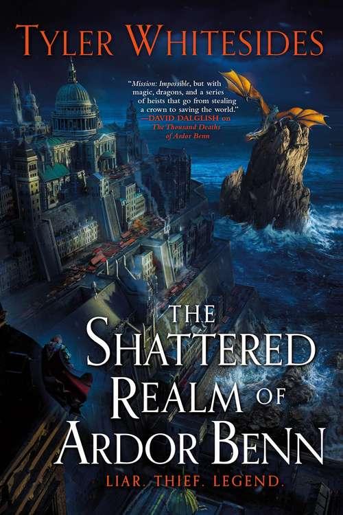 The Shattered Realm of Ardor Benn (Kingdom of Grit #2)
