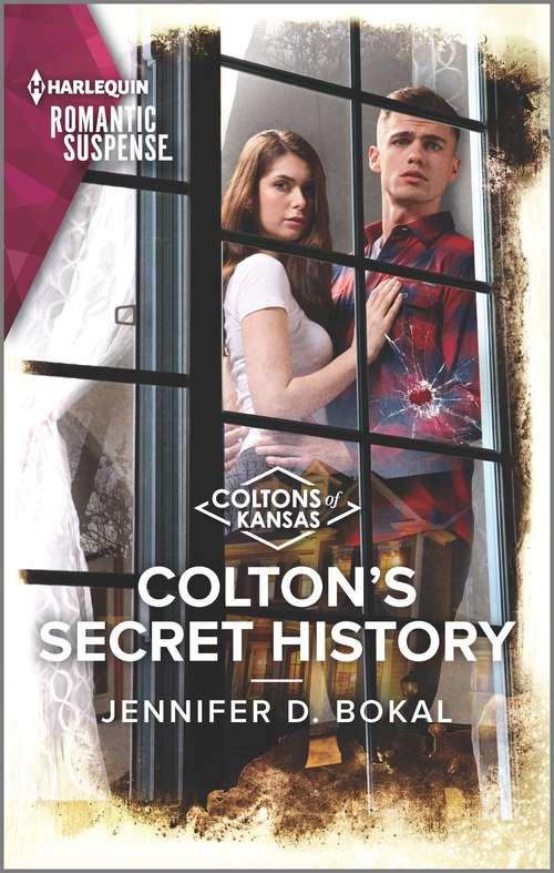 Colton's Secret History (The Coltons of Kansas #3)