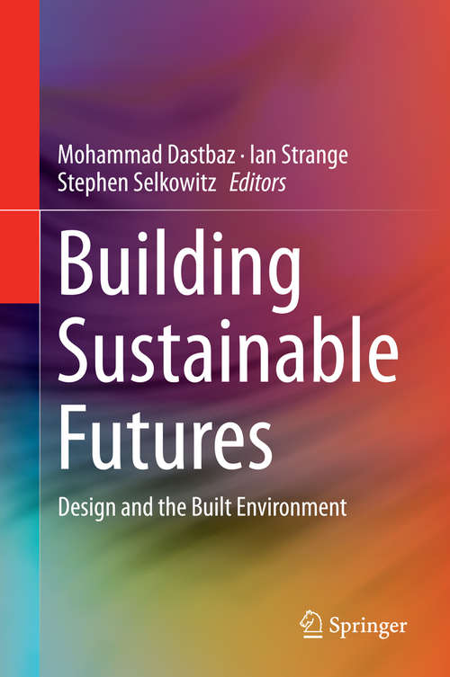 Building Sustainable Futures: Design and the Built Environment