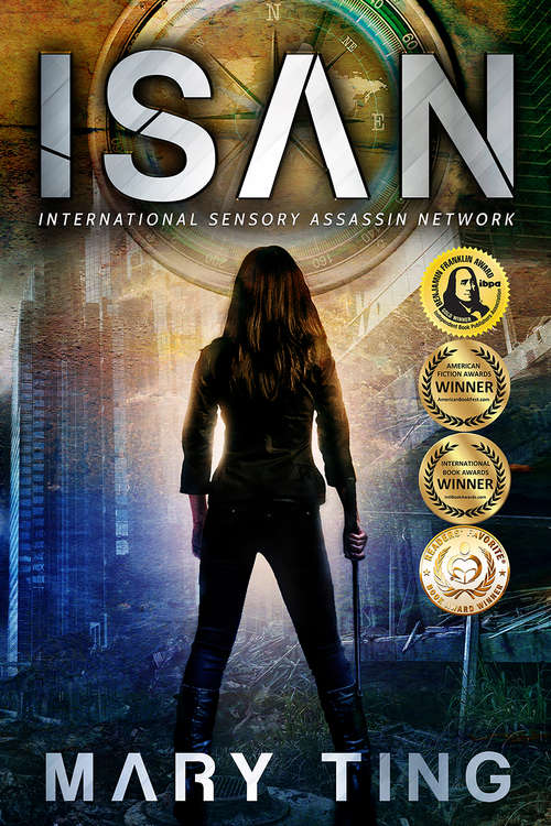 ISAN: International Sensory Assassin Network (International Sensory Assassin Network #1)