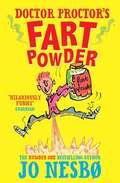 Doctor Proctor's Fart Powder #1