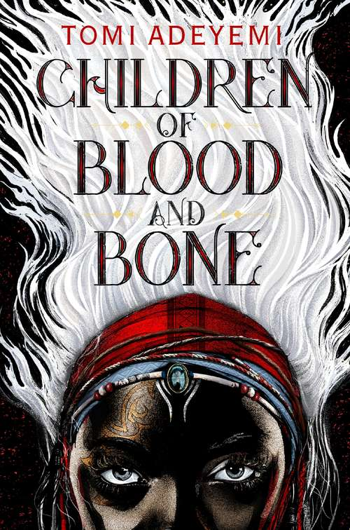 Collection sample book cover Children of Blood and Bone by Tomi Adeyemi