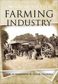 Farming Industry: Images Of The Past (Images of the Past)