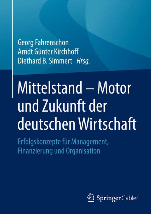 Mittelstand - Motor und Zukunft der deutschen Wirtschaft