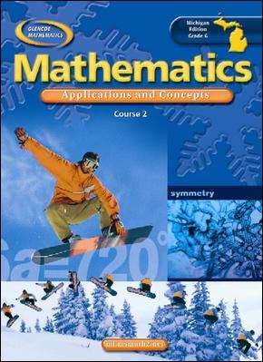 Mathematics Applications and Concepts: Course 2 (Michigan Edition)