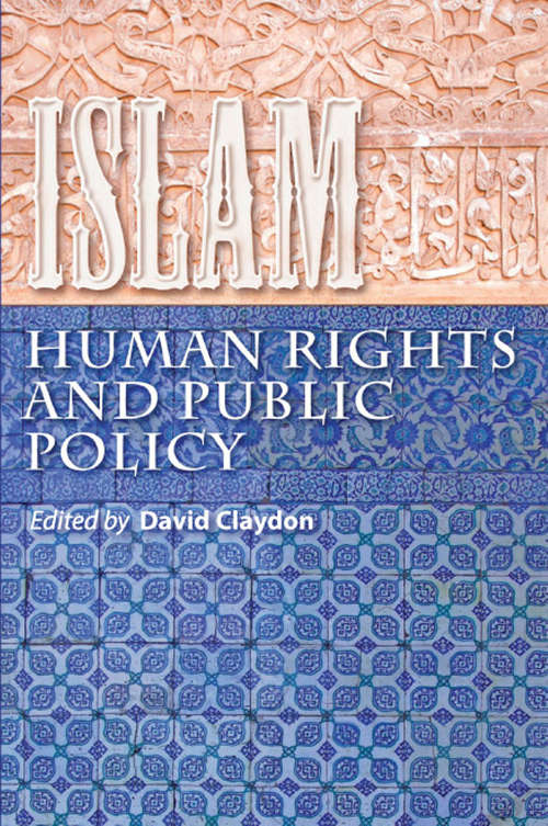 Islam, Human Rights and Public Policy: Human Rights And Public Policy