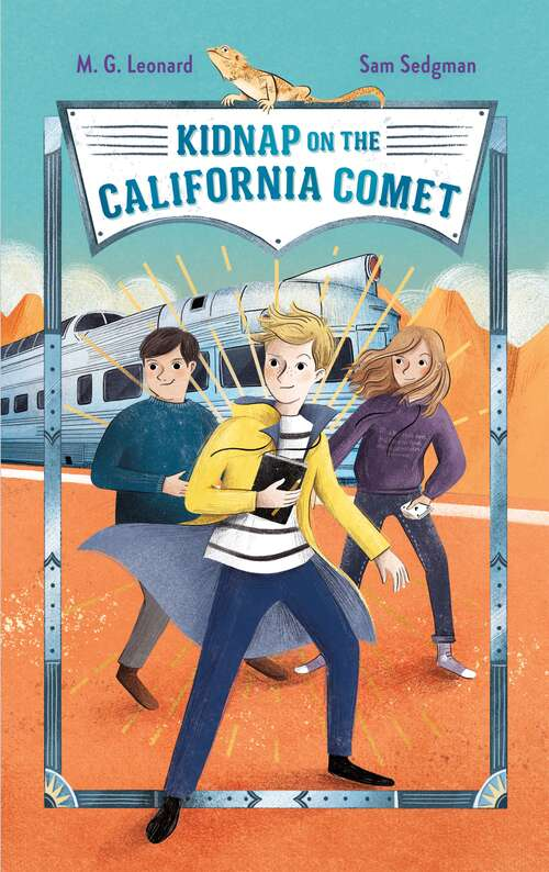 Kidnap on the California Comet: Adventures on Trains #2 (Adventures on Trains #2)