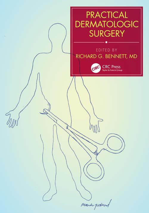 Practical Dermatologic Surgery