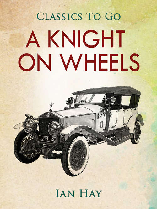 A Knight on Wheels (Classics To Go)