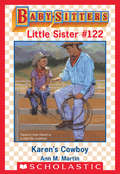 Karen's Cowboy (Baby-Sitters Little Sister #122)