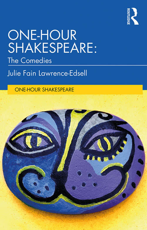 One-Hour Shakespeare: The Comedies (One-Hour Shakespeare)