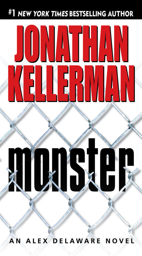 Monster (Alex Delaware Novel #13)