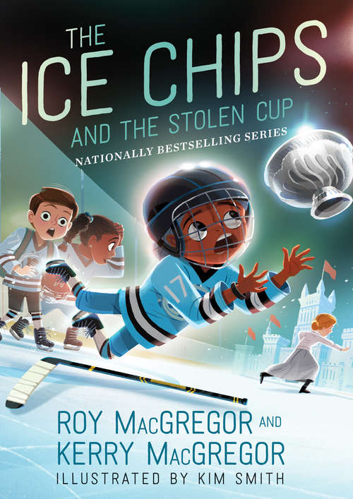The Ice Chips and the Stolen Cup: Ice Chips Series Book 4 (Ice Chips)