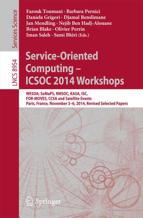 Service-Oriented Computing - ICSOC 2014 Workshops