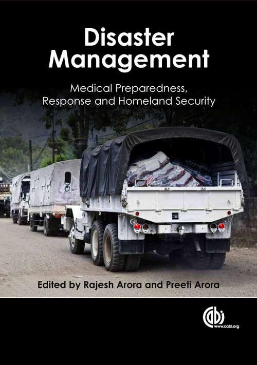 Disaster Management: Medical Preparedness, Response and Homeland Security
