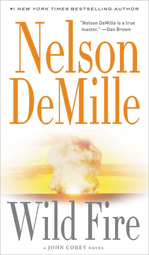 Wild Fire: Booktrack Edition (A John Corey Novel #4)