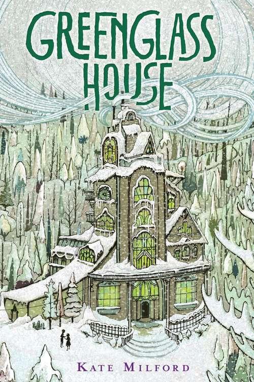 Greenglass House: A Greenglass House Story (Greenglass House #1)