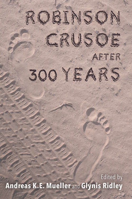 Robinson Crusoe after 300 Years (Transits: Literature, Thought & Culture 1650-1850)