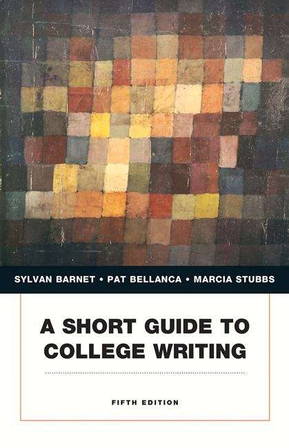 A Short Guide to College Writing (Fifth Edition)