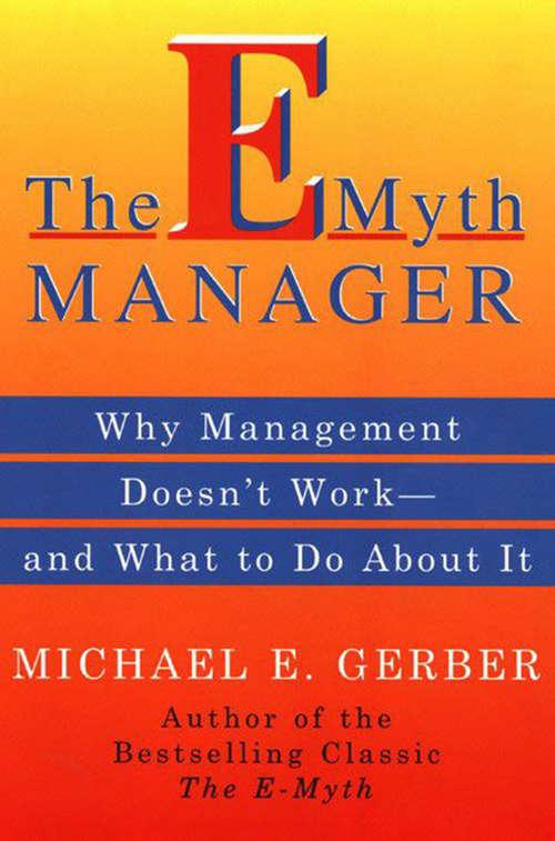 The E-Myth Manager