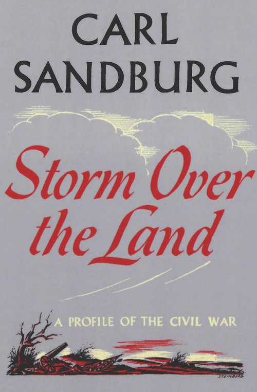 Storm Over The Land: A Profile of the Civil War (Civil War Library)