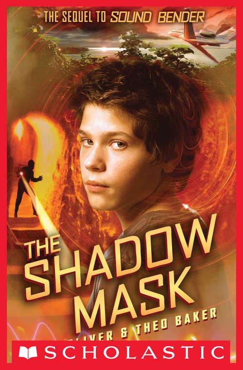 Sound Bender #2: The Shadow Mask (Sound Bender #2)