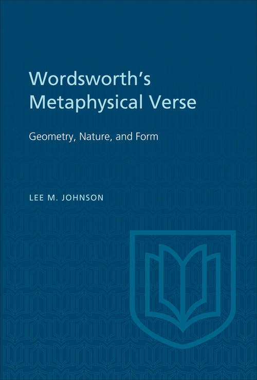 Wordsworth's Metaphysical Verse: Geometry, Nature, and Form