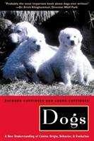 Dogs: a new understanding of canine origin, behavior, and evolution