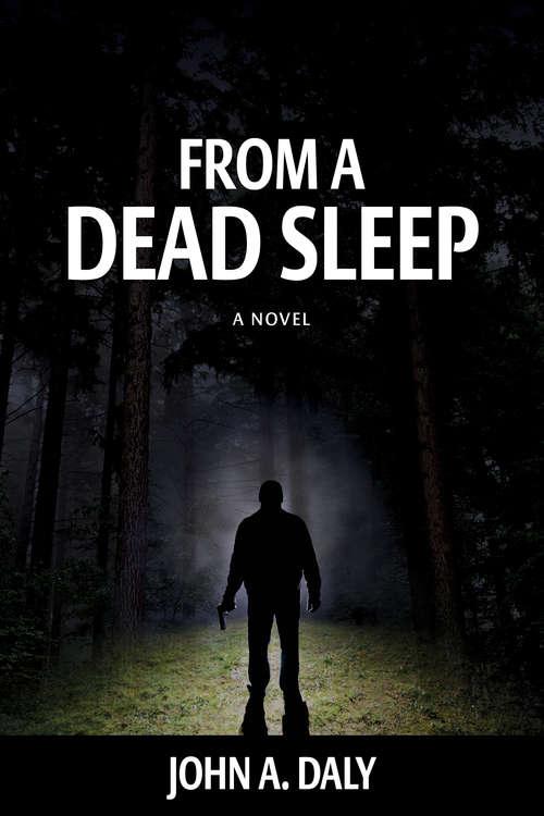 From a Dead Sleep (The\sean Coleman Thriller Ser. #1)