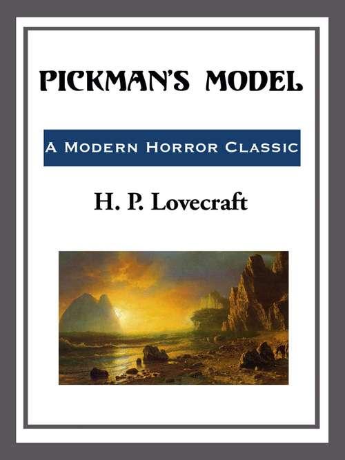Pickman's Model