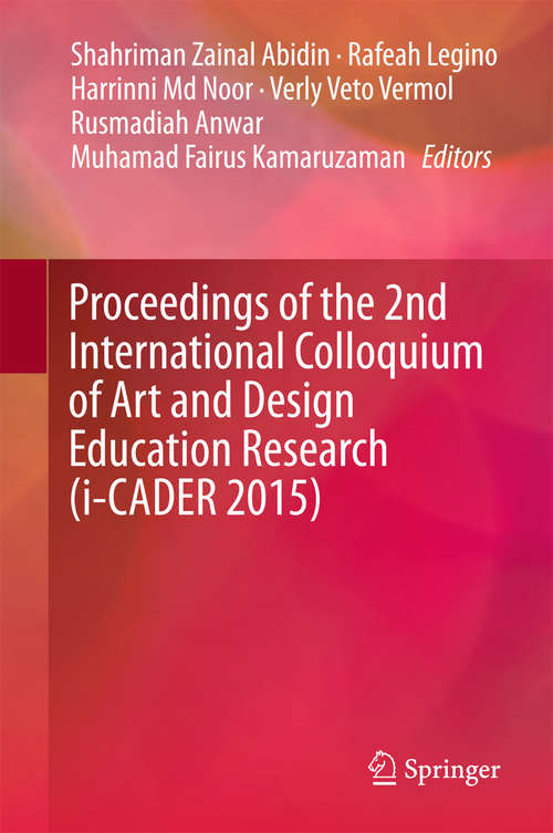Proceedings of the 2nd International Colloquium of Art and Design Education Research (i-CADER #2015)